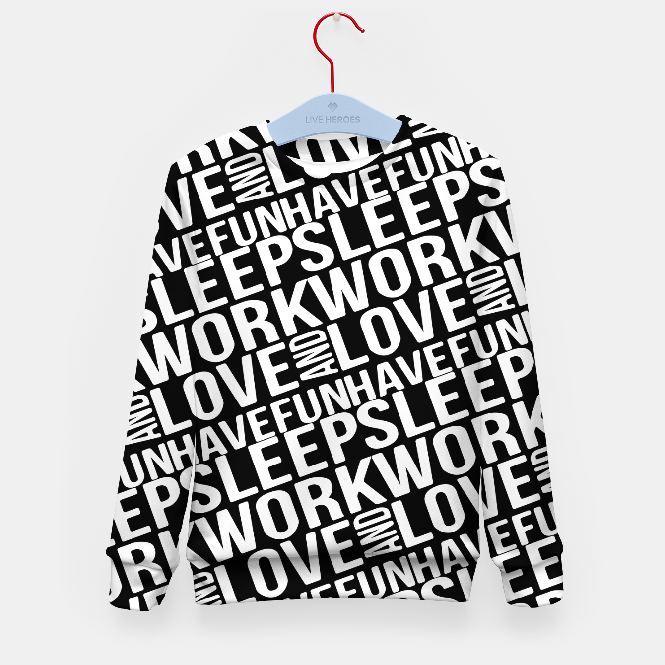 Image of Motivational Phrases Typographic Design Kid's sweater - Live Heroes