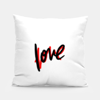 Thumbnail image of Love text white Pillow, Live Heroes
