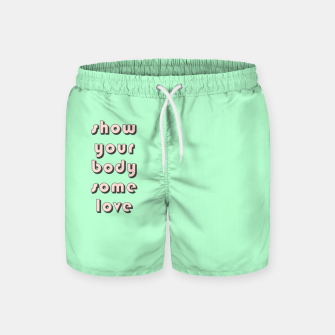 Thumbnail image of Show your body some love, typographic print Swim Shorts, Live Heroes