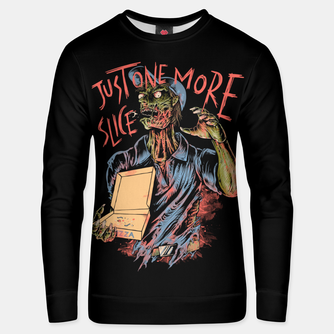 Image of Just one more slice Unisex sweater - Live Heroes