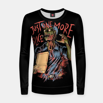 Just one more slice Women sweater thumbnail image