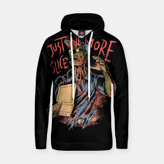 Just one more slice Hoodie thumbnail image