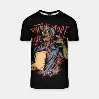 Just one more slice T-shirt thumbnail image
