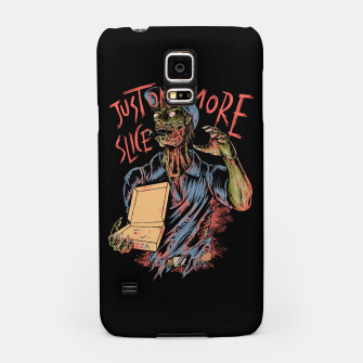 Just one more slice Samsung Case thumbnail image