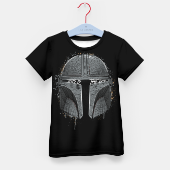 Thumbnail image of This is the way Kid's t-shirt, Live Heroes